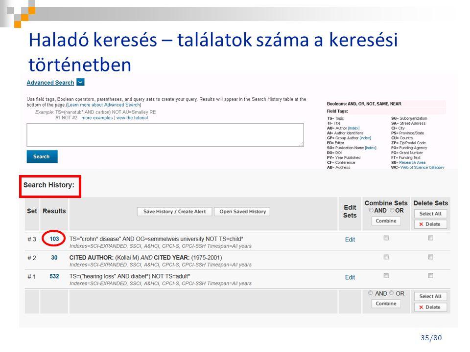 Haladó keresés – találatok száma a keresési történetben 35/80