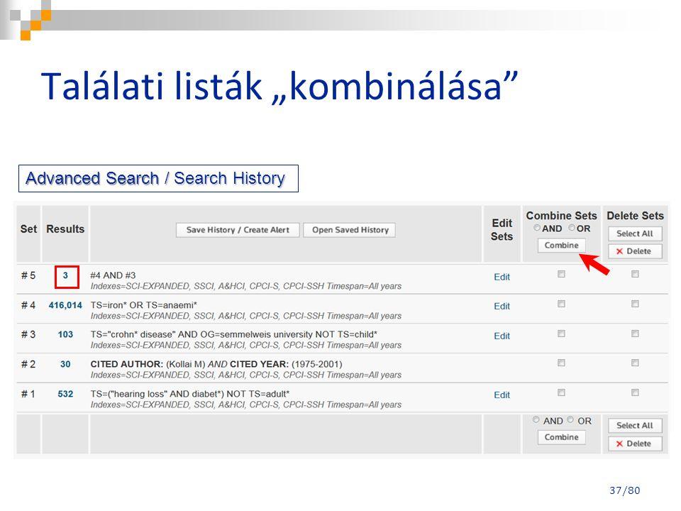 """Találati listák """"kombinálása"""" Advanced Search / Search History 37/80"""