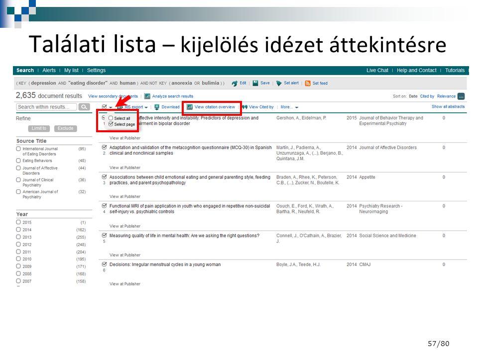 Találati lista – kijelölés idézet áttekintésre 57/80