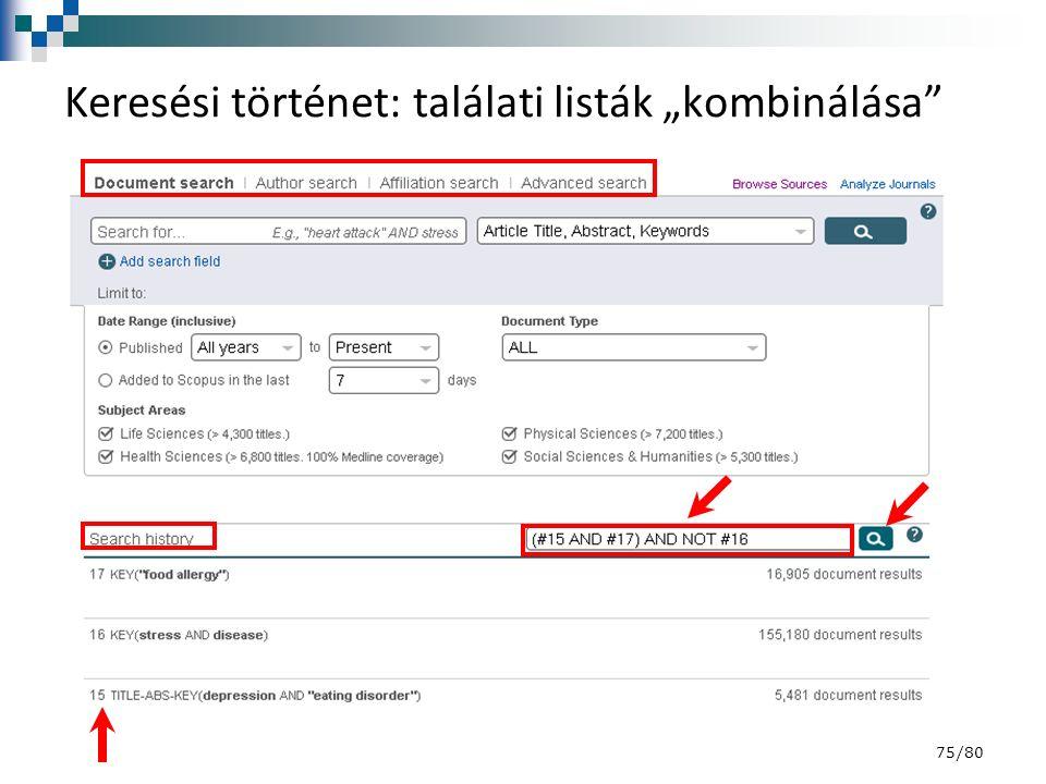 """Keresési történet: találati listák """"kombinálása 75/80"""