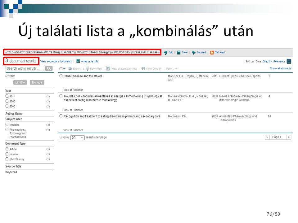"""Új találati lista a """"kombinálás"""" után 76/80"""