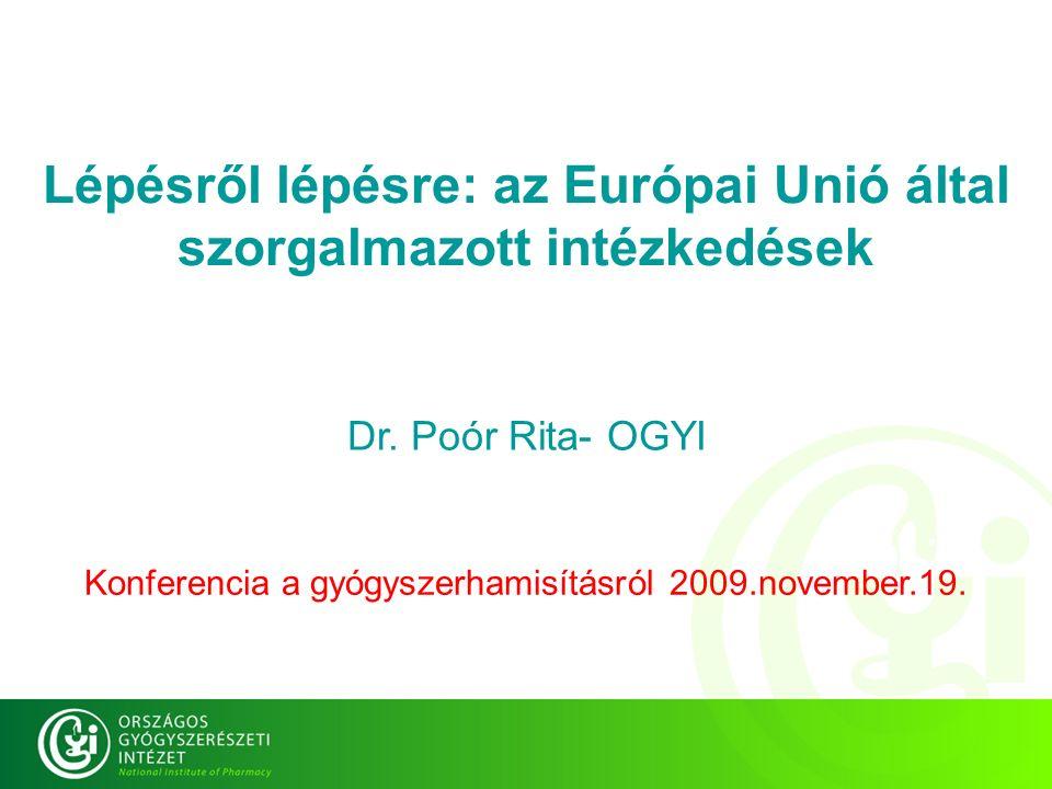 OGYI Lépésről lépésre: az Európai Unió által szorgalmazott intézkedések Dr.