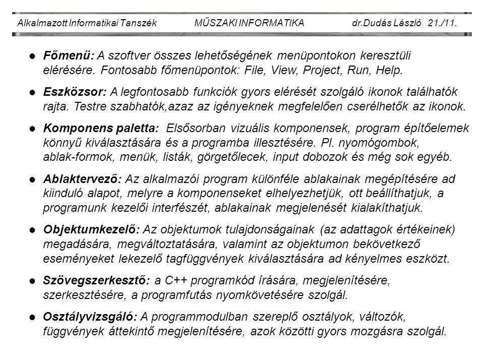Alkalmazott Informatikai Tanszék MŰSZAKI INFORMATIKA dr.Dudás László 21./11.