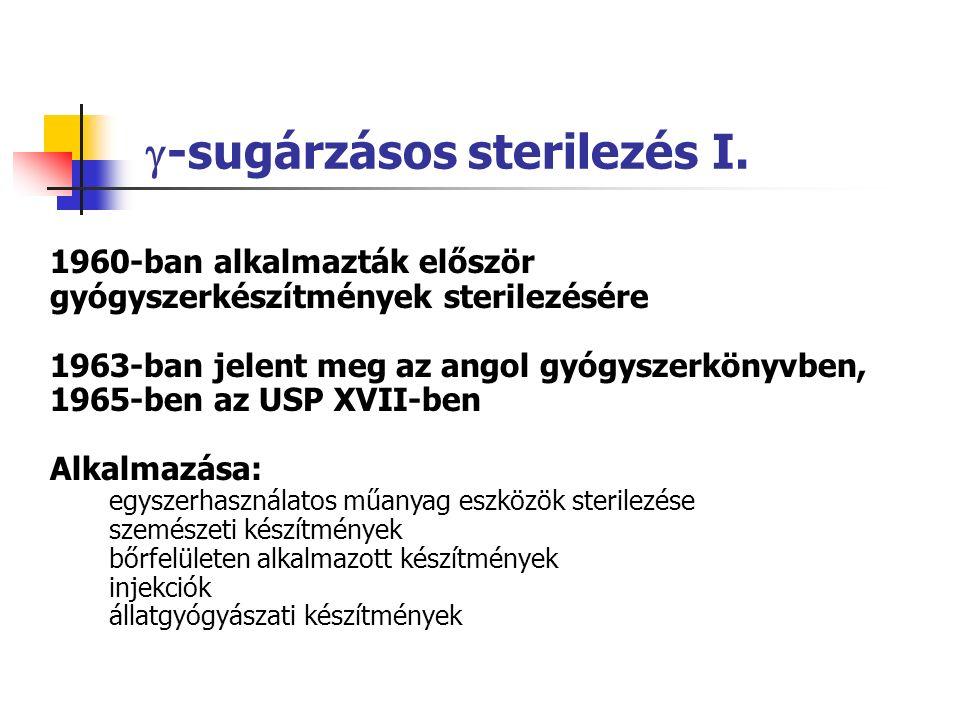  -sugárzásos sterilezés I.