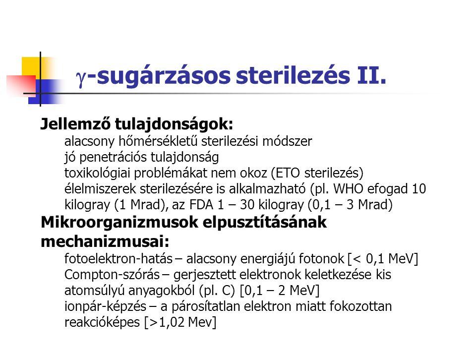  -sugárzásos sterilezés II.