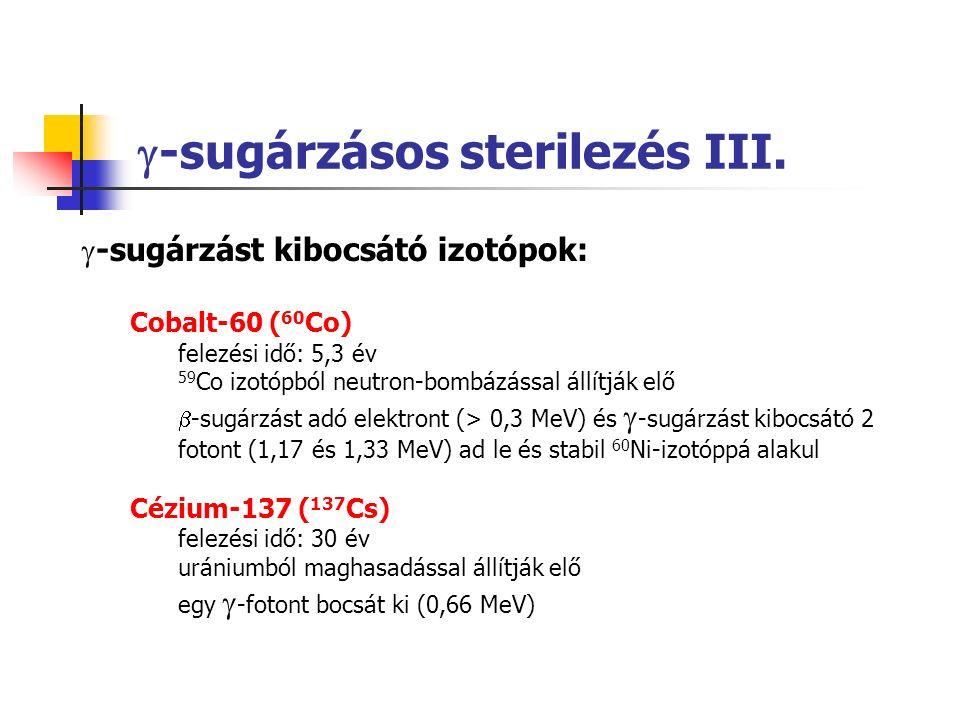  -sugárzásos sterilezés III.