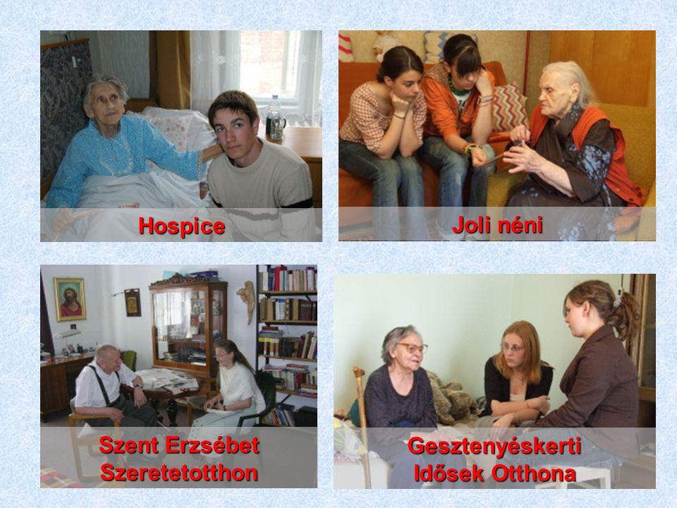 Hospice Joli néni Szent Erzsébet Szeretetotthon Gesztenyéskerti Idősek Otthona