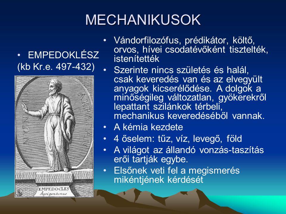 MECHANIKUSOK EMPEDOKLÉSZ (kb Kr.e.