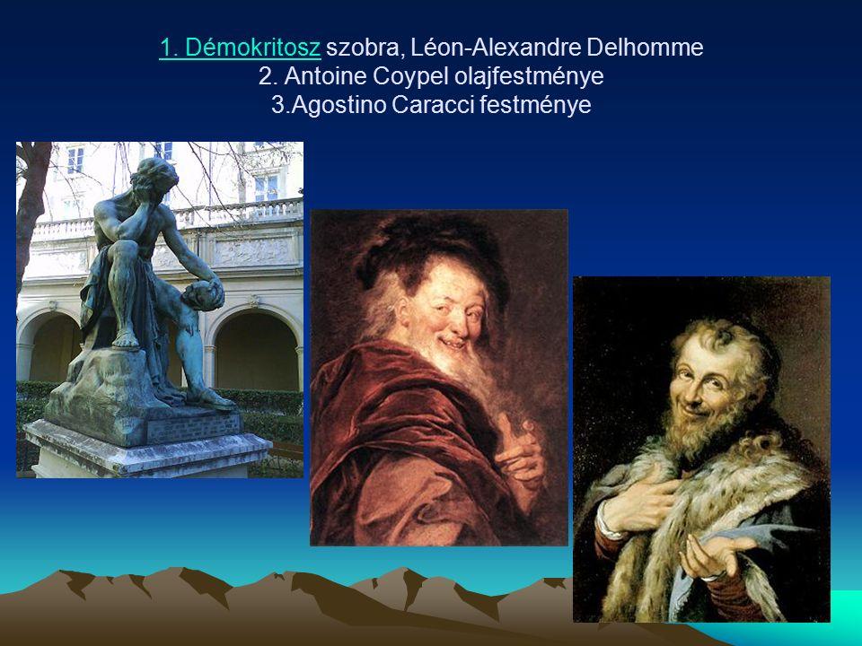 1.Démokritosz1. Démokritosz szobra, Léon-Alexandre Delhomme 2.