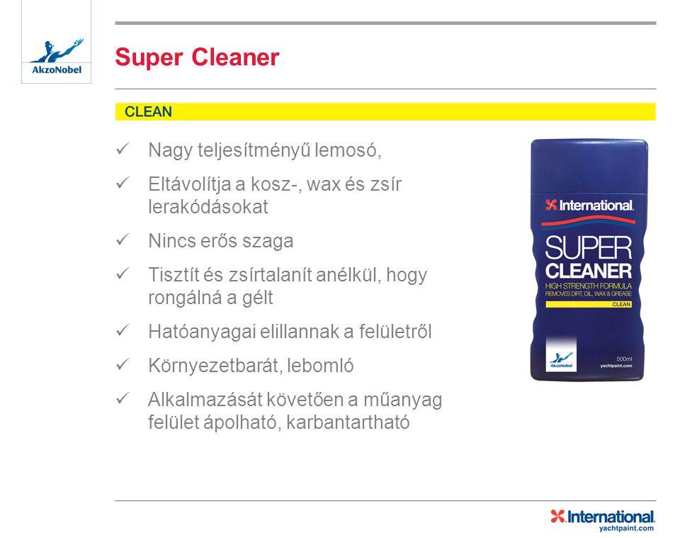 Super Cleaner Nagy teljesítményű lemosó, Eltávolítja a kosz-, wax és zsír lerakódásokat Nincs erős szaga Tisztít és zsírtalanít anélkül, hogy rongálná a gélt Hatóanyagai elillannak a felületről Környezetbarát, lebomló Alkalmazását követően a műanyag felület ápolható, karbantartható