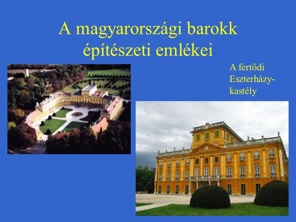 A magyarországi barokk építészeti emlékei A fertődi Eszterházy- kastély