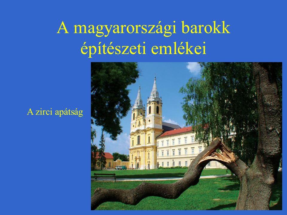 A magyarországi barokk építészeti emlékei A zirci apátság