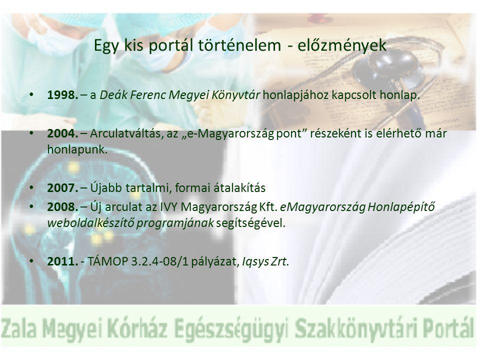 Egy kis portál - történelem 2011.március 3. – Portálunk nyilvánossá válása.