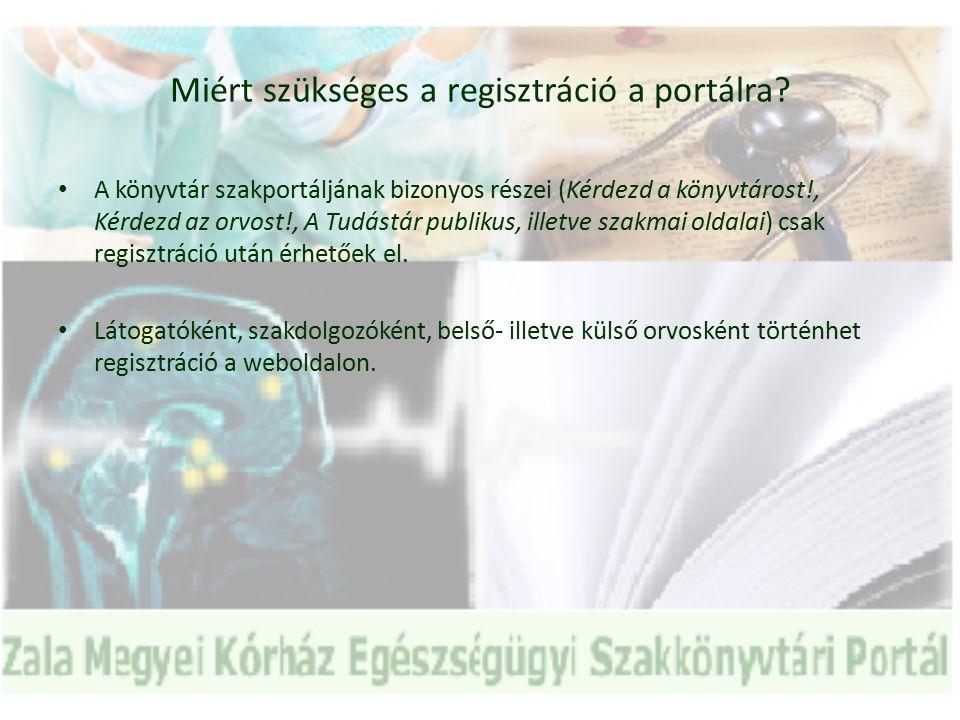 Miért szükséges a regisztráció a portálra.