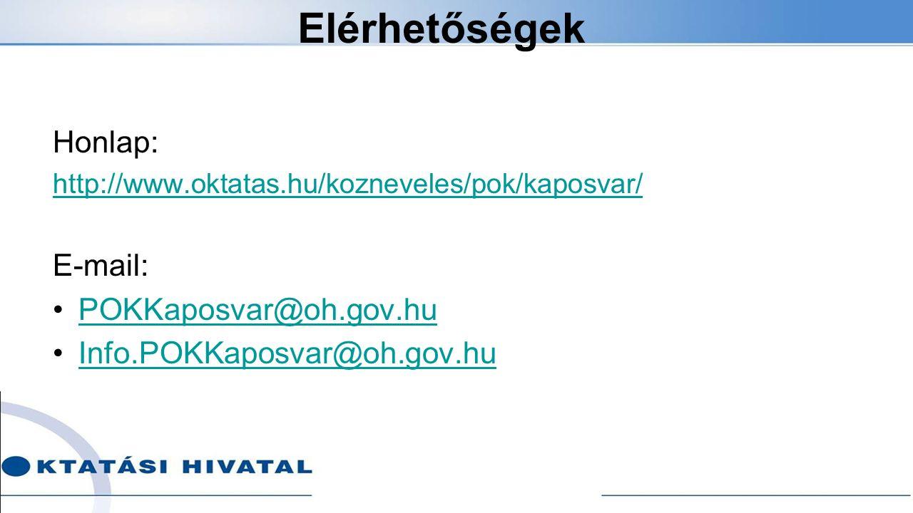 Elérhetőségek Honlap: http://www.oktatas.hu/kozneveles/pok/kaposvar/ E-mail: POKKaposvar@oh.gov.hu Info.POKKaposvar@oh.gov.hu