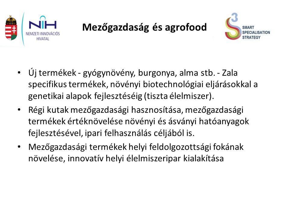 Mezőgazdaság és agrofood Új termékek - gyógynövény, burgonya, alma stb.