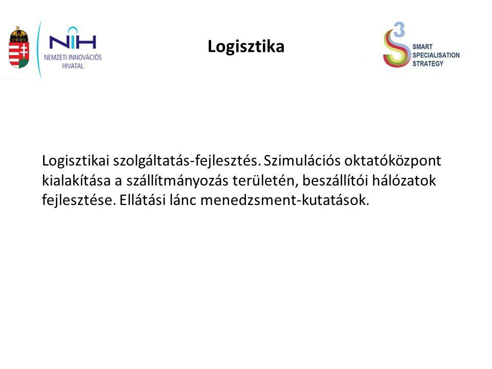 Logisztika Logisztikai szolgáltatás-fejlesztés.