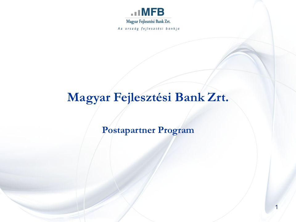 1 Magyar Fejlesztési Bank Zrt. Postapartner Program
