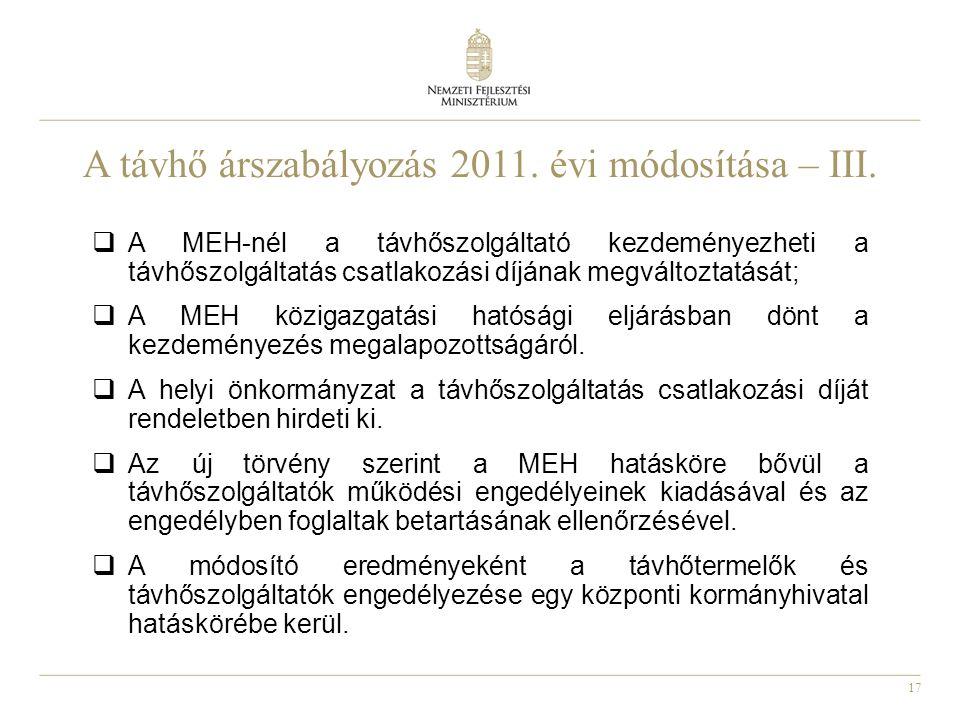 17 A távhő árszabályozás 2011. évi módosítása – III.