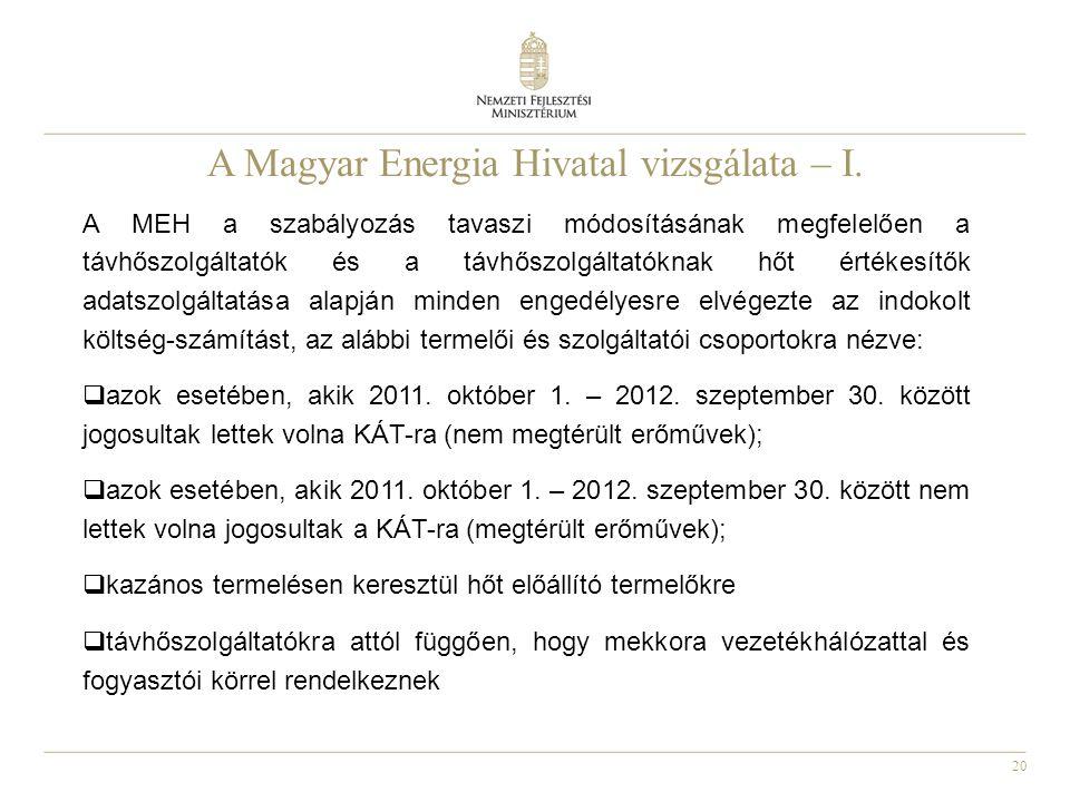 20 A Magyar Energia Hivatal vizsgálata – I.