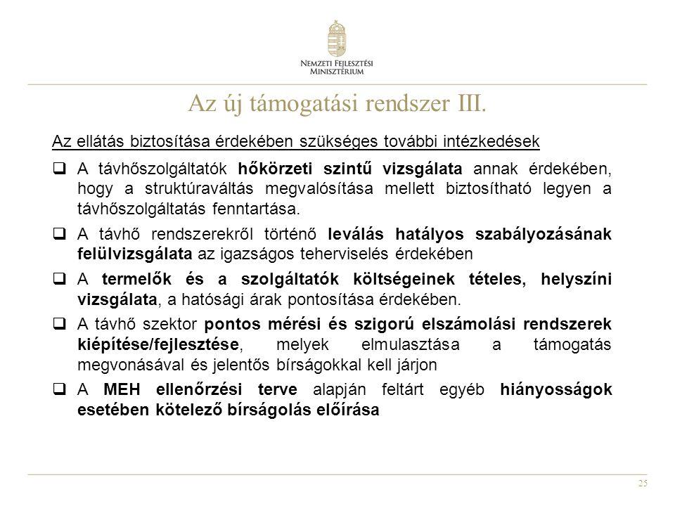 25 Az új támogatási rendszer III.