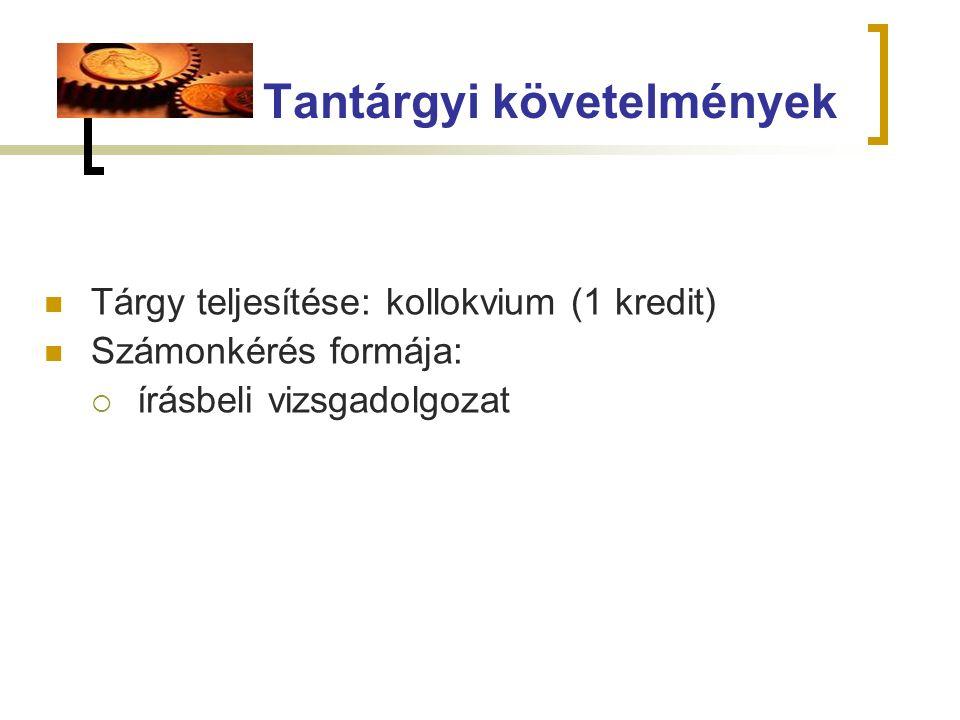 Szakirodalom Garaj Erika (2007): Vállalkozások szervezése és gazdálkodása az egészségügyben.