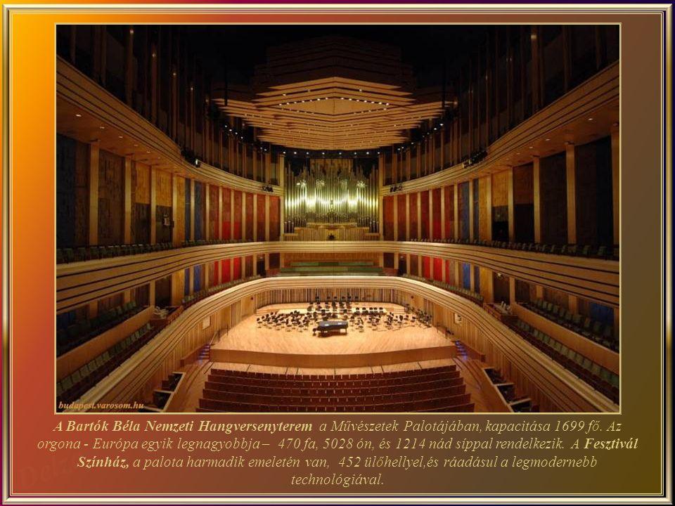 Az 2005-ben épített budapesti Művészetek Palotája, impozáns épület, melynek alapterülete10000 m², a teljes területe pedig 70.000 m².