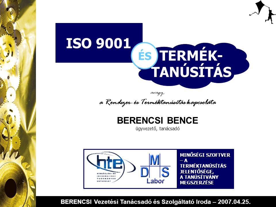 BERENCSI Vezetési Tanácsadó és Szolgáltató Iroda – 2007.04.25.