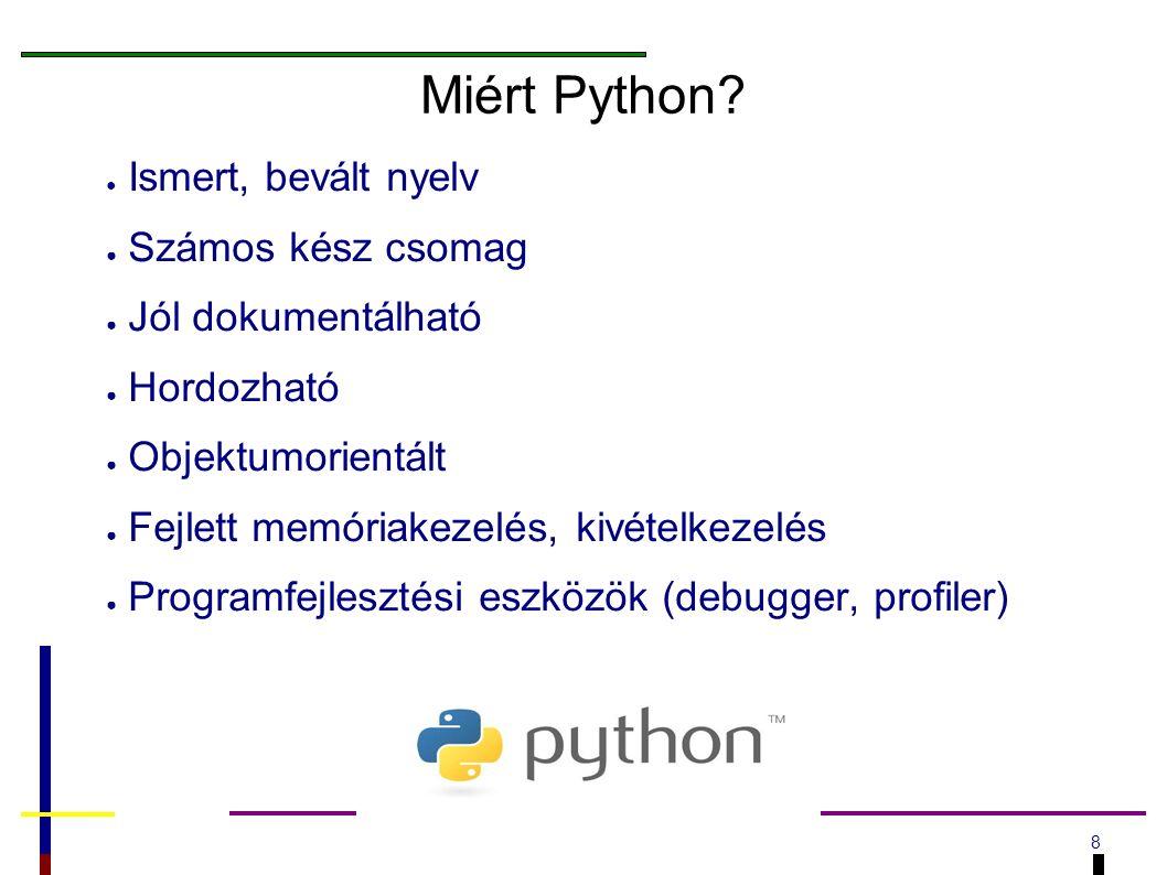 8 Miért Python.