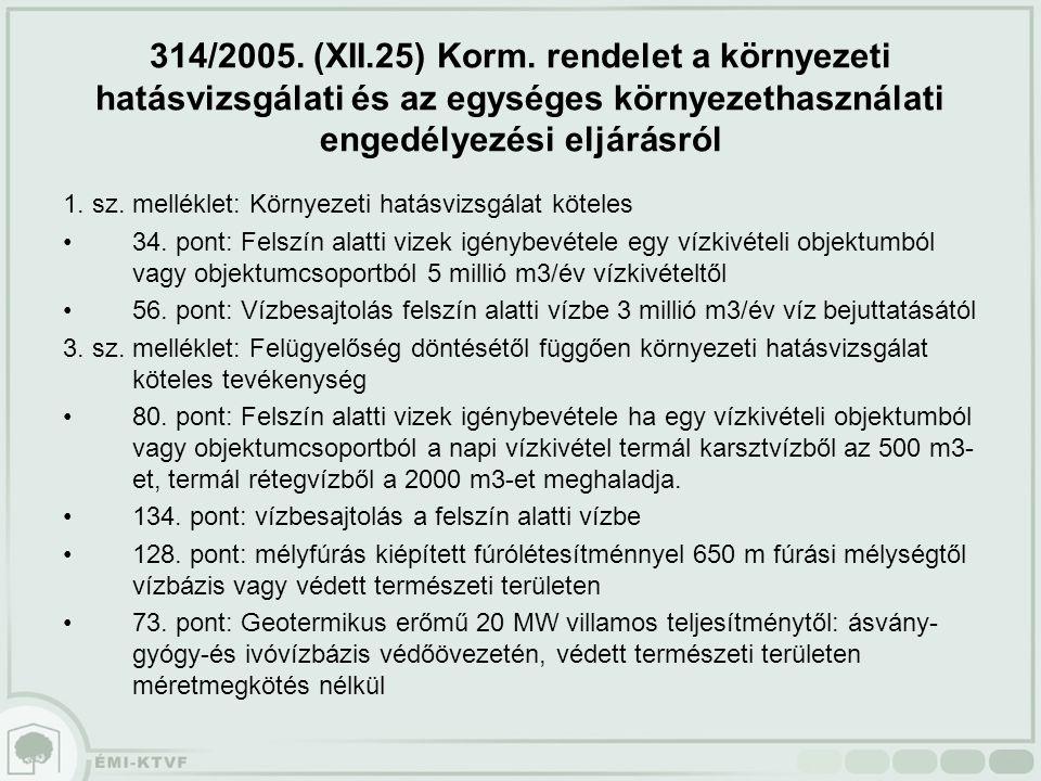 314/2005. (XII.25) Korm.