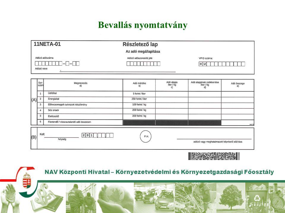 NAV Központi Hivatal – Környezetvédelmi és Környezetgazdasági Főosztály Bevallás nyomtatvány