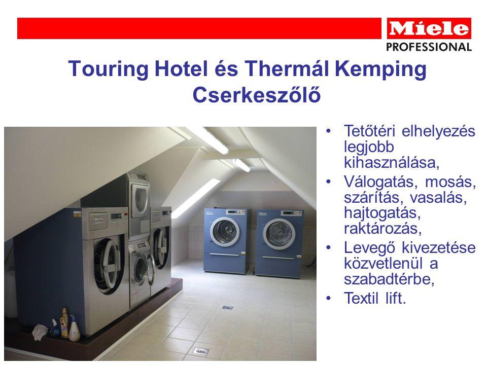 Touring Hotel és Thermál Kemping Cserkeszőlő Tetőtéri elhelyezés legjobb kihasználása, Válogatás, mosás, szárítás, vasalás, hajtogatás, raktározás, Levegő kivezetése közvetlenül a szabadtérbe, Textil lift.