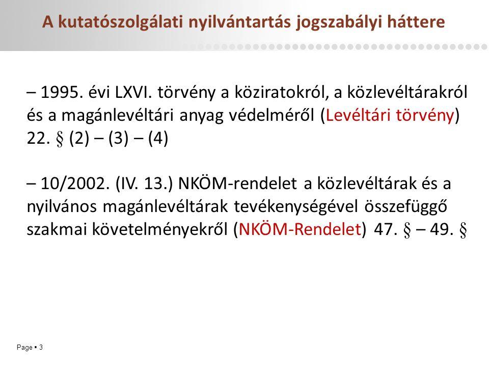 Page  3 A kutatószolgálati nyilvántartás jogszabályi háttere – 1995.