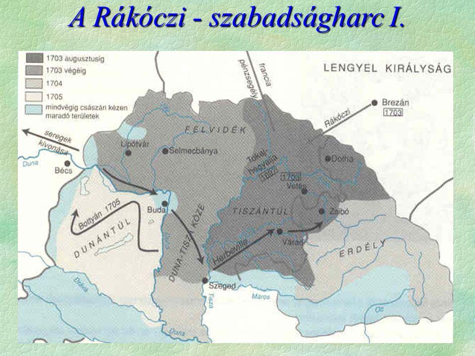 A kuruc állam megszervezése  Az elfoglalt területek állami irányítását meg kellett szervezni  Ogy  1704 Gyulafehérvár: Erdély fejedelme  1705 szeptember Szécsényi ogy.: Feladata a Habsb.