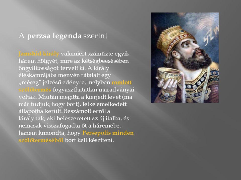 A perzsa legenda szerint Jamshid király valamiért száműzte egyik hárem hölgyét, mire az kétségbeesésében öngyilkosságot tervelt ki.