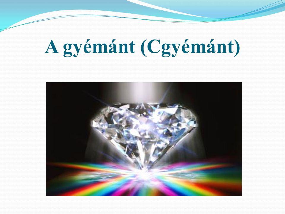 A gyémánt (Cgyémánt)