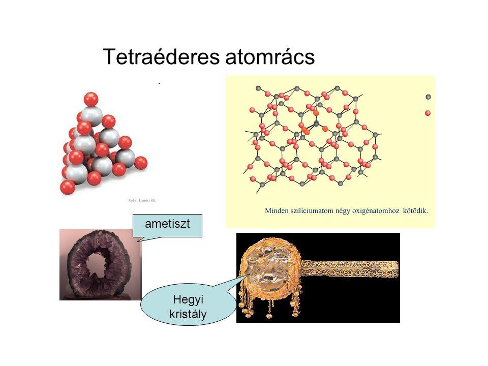Tetraéderes atomrács ametiszt Hegyi kristály