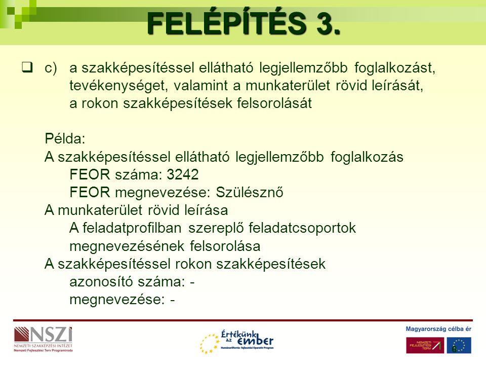 6 FELÉPÍTÉS 3.