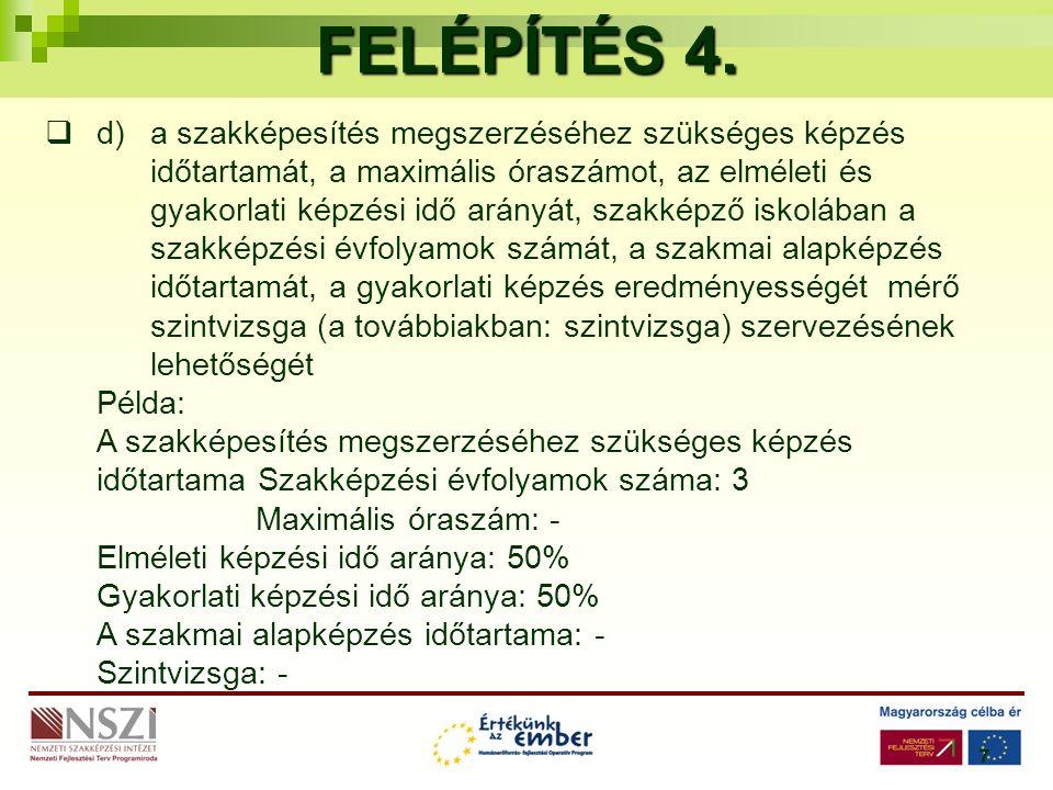 7 FELÉPÍTÉS 4.