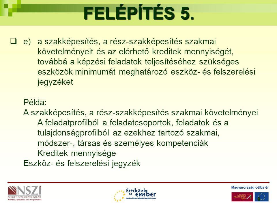 8 FELÉPÍTÉS 5.