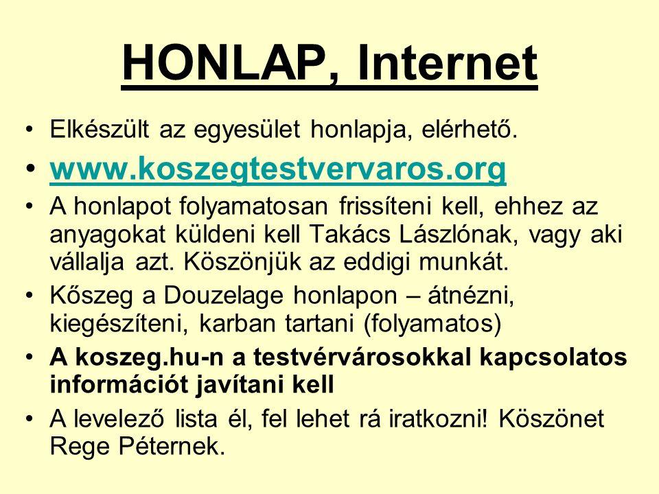 HONLAP, Internet Elkészült az egyesület honlapja, elérhető.