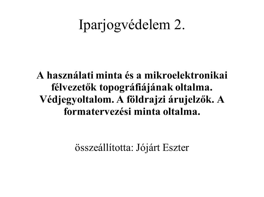Formatervezési mintaoltalom 3.Abszolút szerk. jogviszony; jogosult: a minta szerzője, ill.