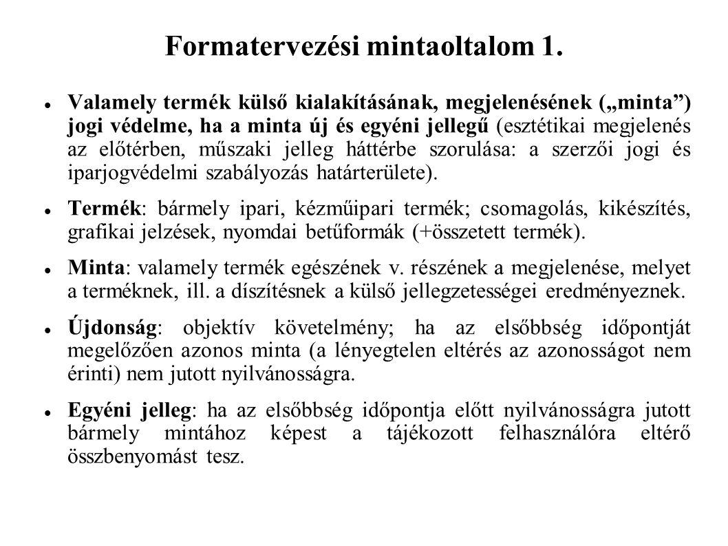 Formatervezési mintaoltalom 1.
