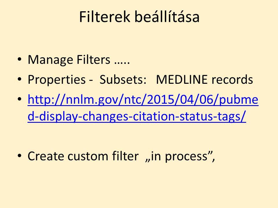 Filterek beállítása Manage Filters …..