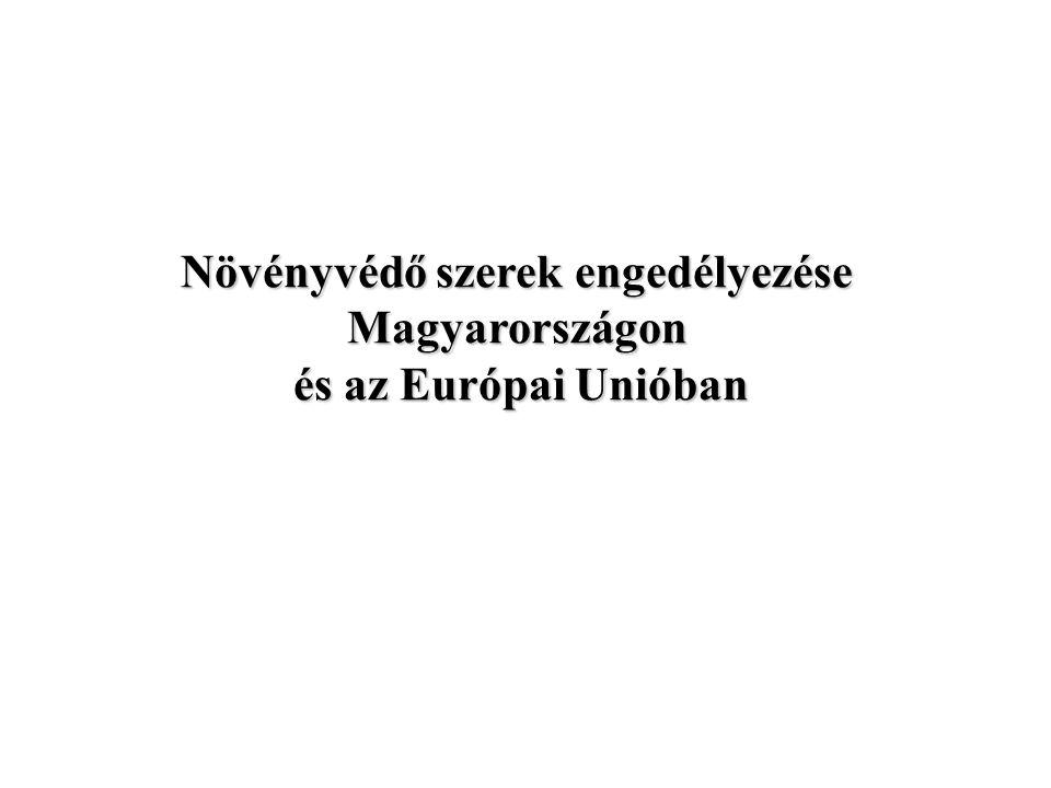 Növényvédő szerek engedélyezése Magyarországon és az Európai Unióban