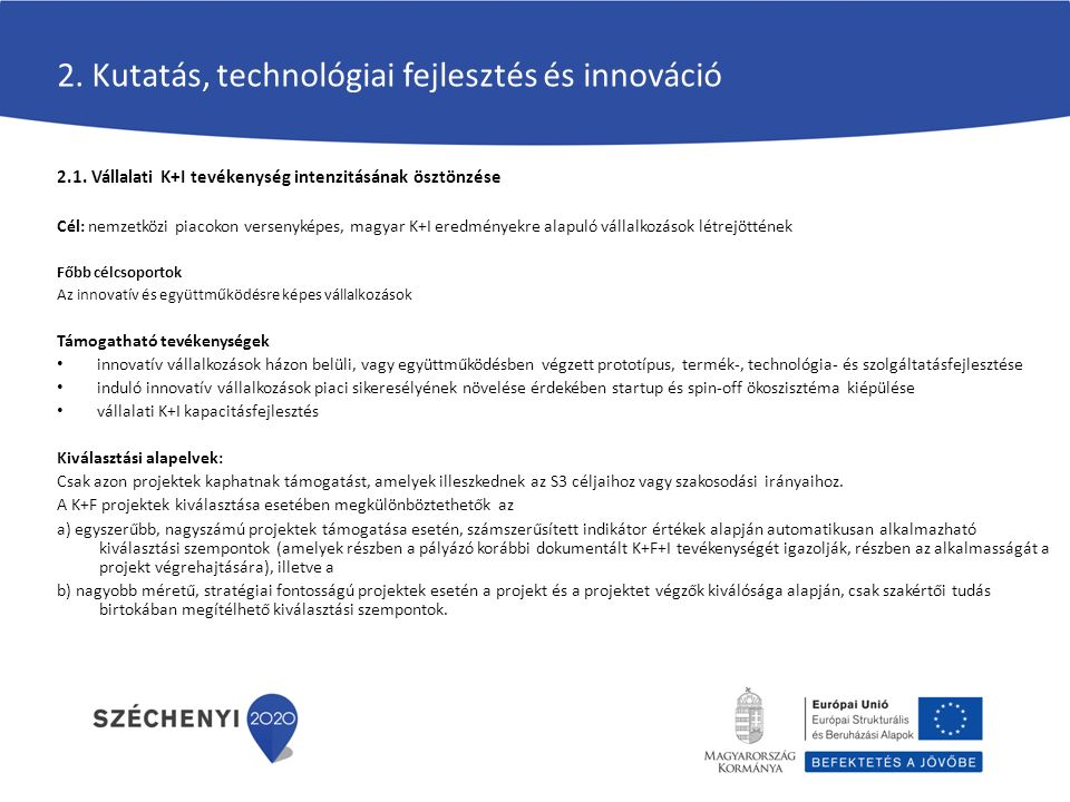 2. Kutatás, technológiai fejlesztés és innováció 2.1.