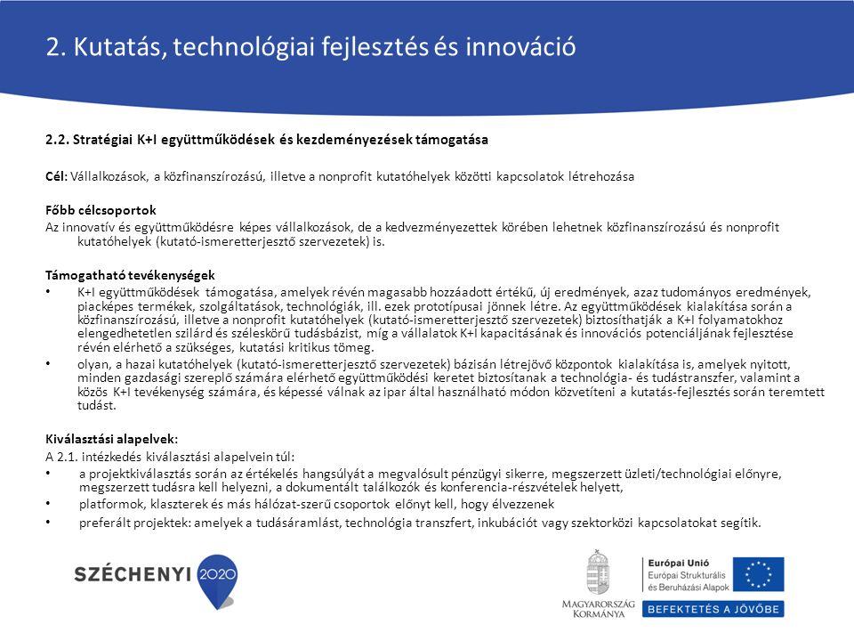 2. Kutatás, technológiai fejlesztés és innováció 2.2.