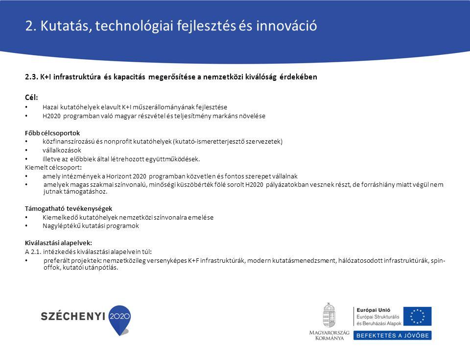 2. Kutatás, technológiai fejlesztés és innováció 2.3.