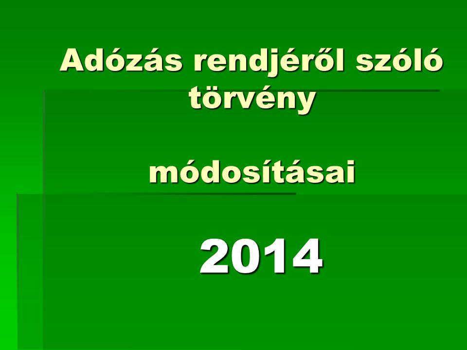 Adózás rendjéről szóló törvény módosításai 2014