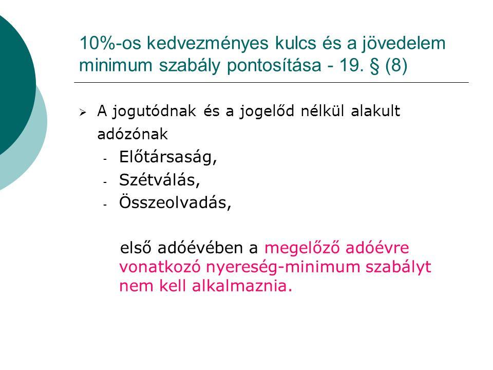 10%-os kedvezményes kulcs és a jövedelem minimum szabály pontosítása - 19.